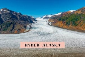 One Day in Hyder Alaska