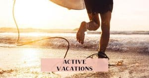Where to take an active vacation