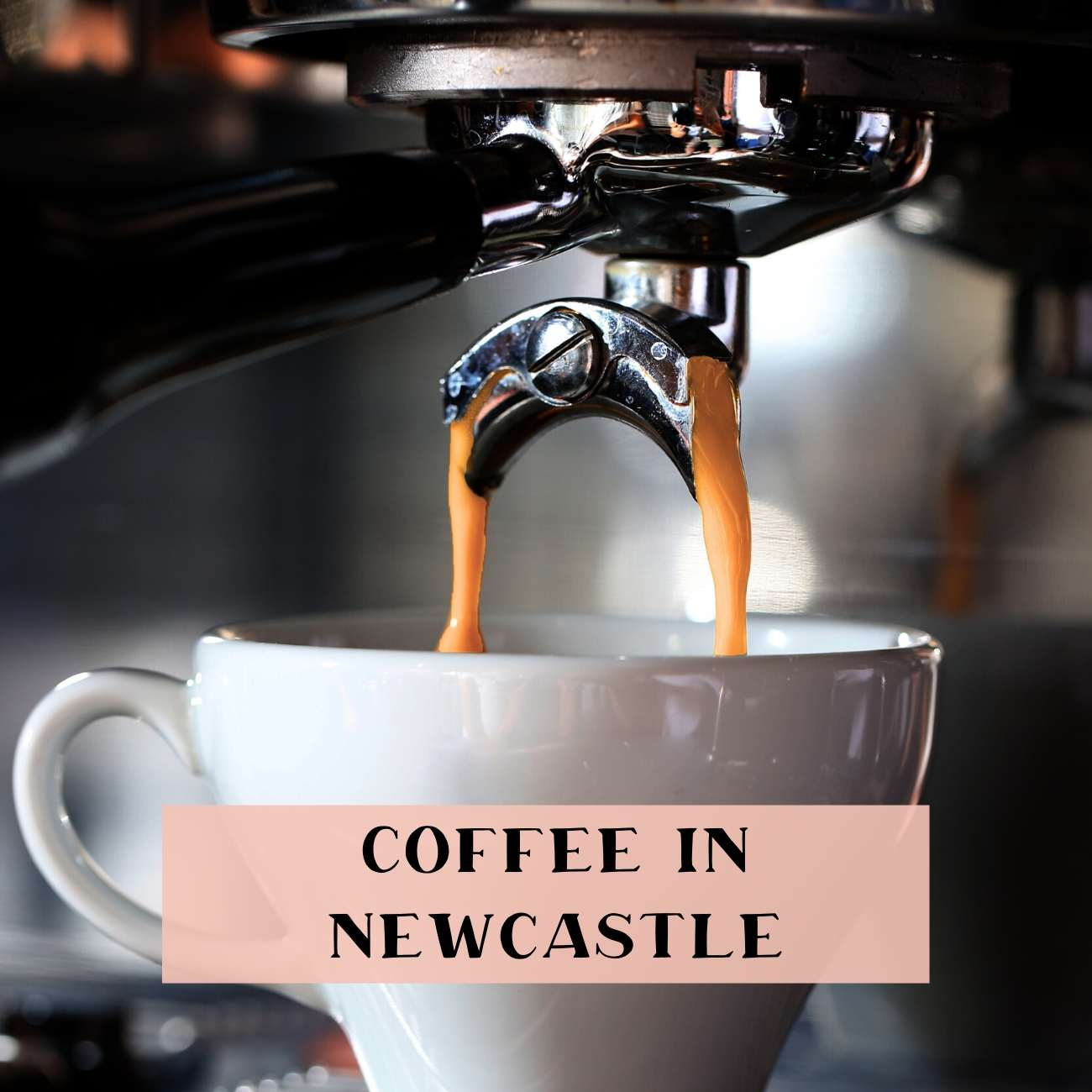 Where to get the best coffee in Newcastle