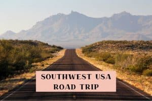 10 day southwest road trip USA