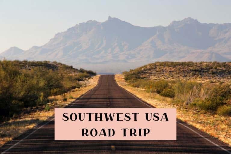 10 day southwest road trip USA