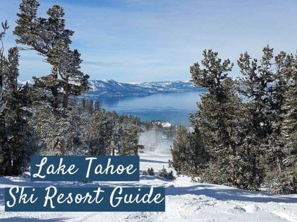 The best Lake Tahoe Ski Resort