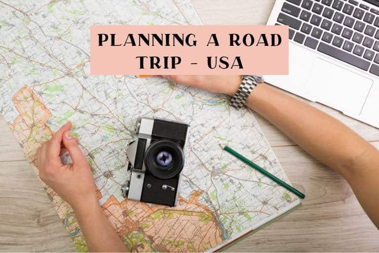 how to plan a USA road trip