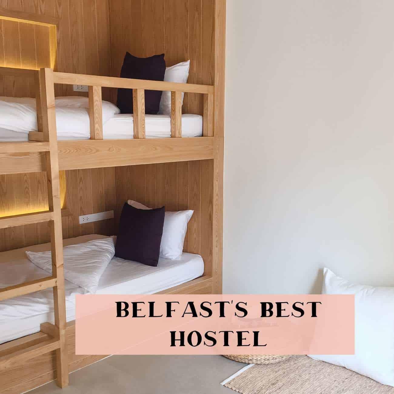 Best hostel Belfast