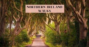 best Northern Ireland Walks and Hikes