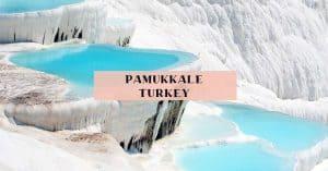 Travel to Pamukkale Turkey