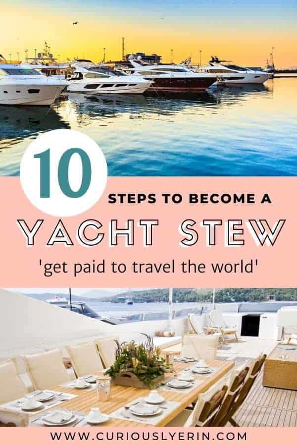Would you love to travel the world as a superyacht stewardess? Follow these 10 detailed steps to starting your career as a superyacht crew member and get paid to travel the world #yachtie #yachtielife #yachtiecv #traveljobs #traveljobsforwomen