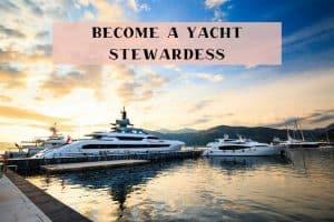 start your career as a yacht stewardess