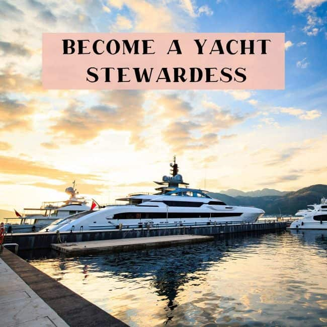 How to become a yacht stewardess