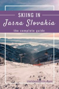 Everything you need to know about skiing in Jasna Slovakia. This cheaper alternative to other European resorts should be added to your ski bucket list. Including where to stay, cost of skiing, how to get to Jasna and much more #jasnaslovakia #skiingslovakia #skiingguide