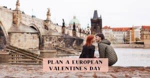 European Valentine's Day Getaway