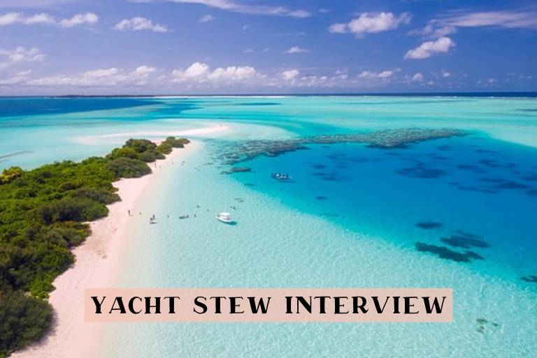 Interview with a yacht stewardes