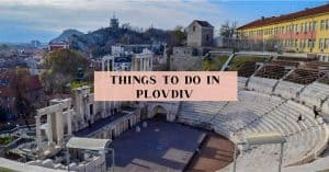 Plovdiv Travel Guide