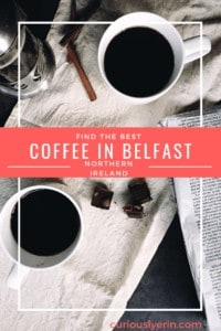 Find the best cafes and coffee shops in Belfast, Northern Ireland with this guide #bestcoffee #travelbelfast #northernireland #cafeguide