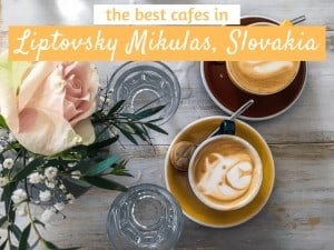 Liptovsky Mikulas Cafes