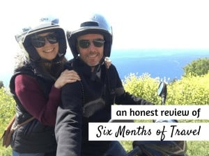 an honest review of six months of travel featured image