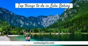 Things to do in Lake Bohinj Slovenia