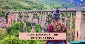 Top places to visit Montenegro