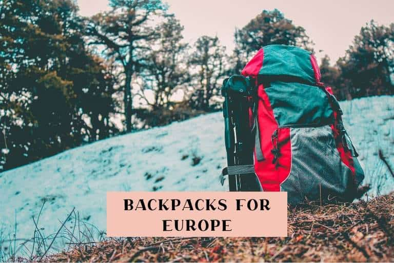 The best backpacks for Europe
