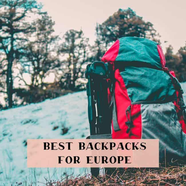 The best backpacks for travelling in Europe