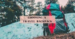 Choosing a travel backpack