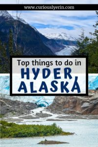The top things to do on a day trip to Hyder, Alaska. From getting hyderized, bear spotting in Alaska, viewing Glaciers and where to have lunch.