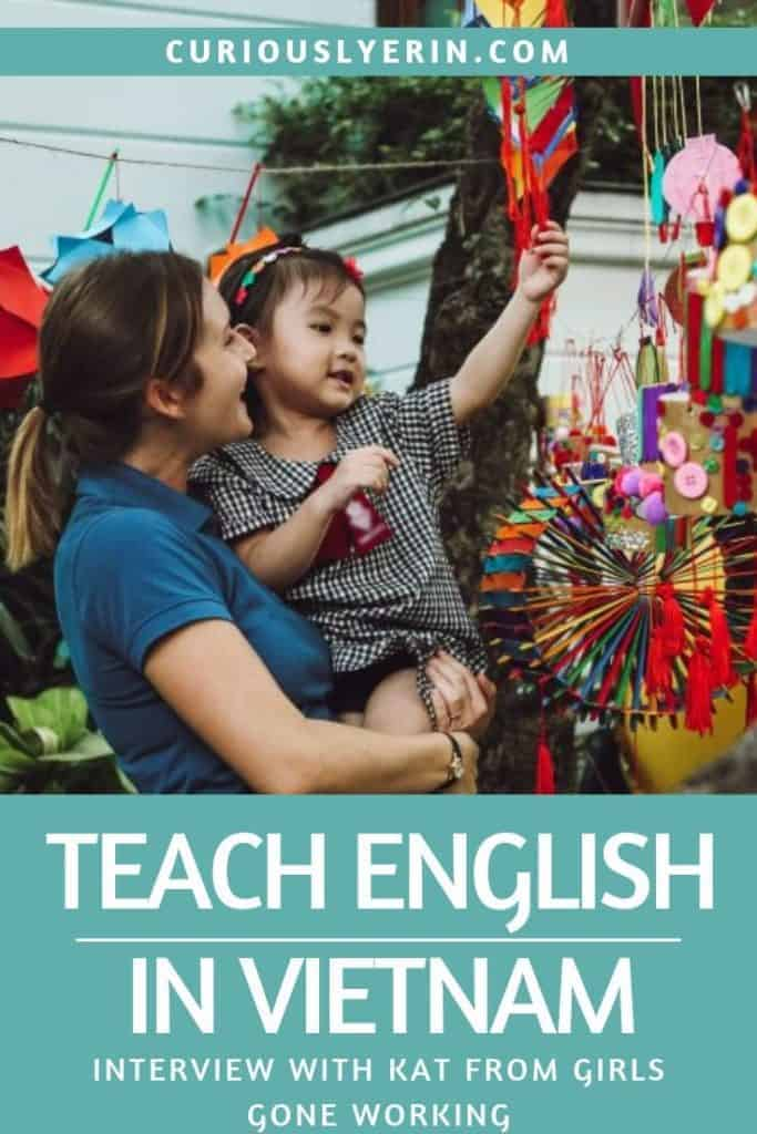 """Here are the things you need to know about teaching English in Vietnam. Kat from Girls Gone Working has been living and teaching English in Vietnam for over a year and tell you how to get a job in Vietnam, visa information, about finding teaching schools and what life in Vietnam is like #TEFL #TESOL #Teachingenglish #Vietnam"""""""