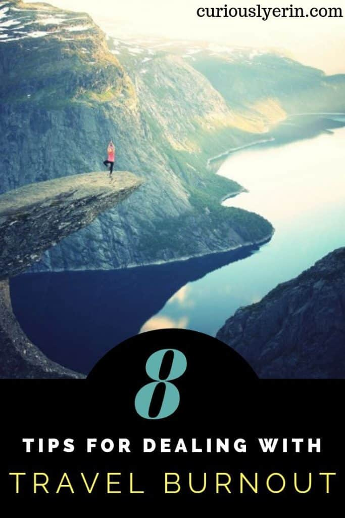 Travel burnout, travel fatigue, travel blues, backpacker boredom are all names that you may hear when you have been travelling for awhile and have lost the joy. Here are 8 tis for dealing with the travel blues and how to start enjoying travel again #travelproblems #longtermtravel #backpackerblues