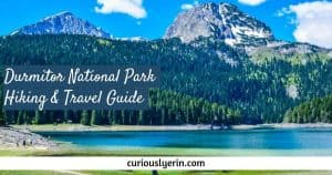 Durmitor National Park Hiking & Travel Guide, Montenegro