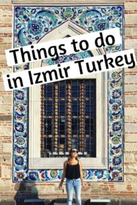 Top things to do in Izmir, Turkey. This incredible city is the beginning of the Turkish Riviera and makes for the perfect starting point for any road trip. Find out the top budget things to do in the city #Izmir #thingstodointurkey #turkeybucketlist #travelturkey