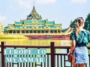 Europe to Myanmar Featured