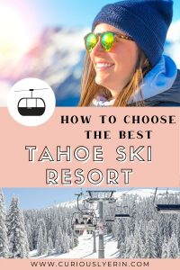 Click to find out how to choose the best Lake Tahoe ski resort for your needs this winter. With over 10 ski resorts, Lake Tahoe is a ski and snowboard lovers dream destination. #sktrip #budgetskiing #familyfriendly #skicalifornia #laketahoewinter #laketahoevacation