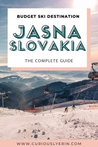 The complete ski guide to Jasna Slovakia. The perfect budget friendly European ski destination in the Low Tatras National Park. Click for everything you need to know for this winter #skitrip #skieurope #budgetskitrip