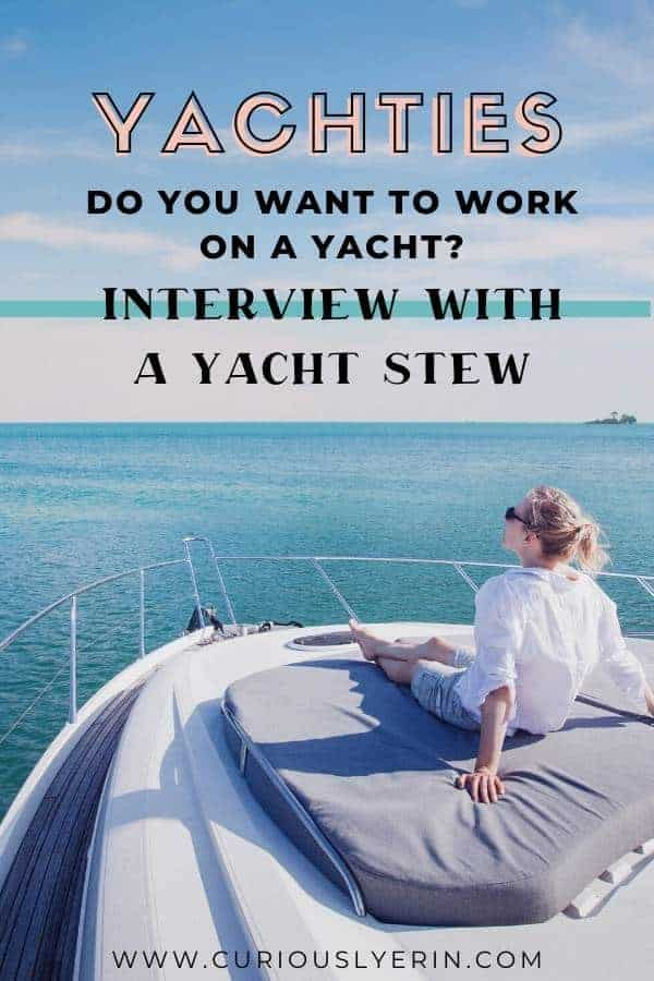 Do you want to get paid to travel the world? In this interview with a superyacht stewardess you will find out everything there is to know about life at sea and why it's the best job for travellers. #yachties #superyachtcrew #superyachtstewardess #workandtravel