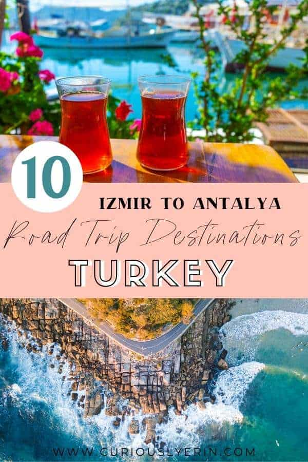 Make sure to add these Turkish Riviera destinations to your Turkey travel bucket list. The best Izmir to Antalya road trip. #travelturkey #turkeydestinations #mediterraneantravel #roadtripturkey