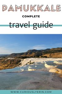 Are you planning a trip to Pamukkale in Turkey? This guide will be your companiion for everything travertine related. How to get there, where to eat and what to in Pamukkale #pamukkale #turkeytravel #worldheritagesites #hotsprings