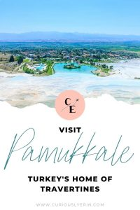 The Ultimate Guide to Visiting Pamukkale Turkey. All the information you need about what to expect, where to stay, where to eat and more #pamukkaleturkey #turkeytravel #worldheritagesites #hotsprings