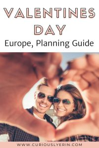 How to Plan A Romantic European Valentines Day Getaway for Your Loved One. Choosing the right duration. Where to go with ideas. Deciding on activities. #valentinesday #valentinegifts #romanticideas #romanticsurprise