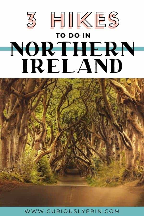 Add these top short hikes/ walks to your Northern Ireland itinerary today.  These hikes are suitable for all levels of fitness and showcase some of the best places nature in Northern Ireland #northernirelandtravel #besthikes #hikeUK
