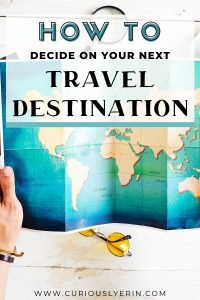 How to choose a travel destination and make sure you are utilising your vacation time. This post will help you decide on your next travel destination with tips on choosing where to go based on bucket list activities, things you like, budget and amount of time you have for travel. #travelplanningtips #whereshoulditravel #travelinspiration #choosetraveldestination