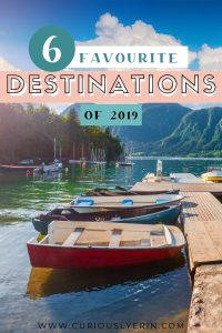 Find out my favourite destinations of 2019. These are the places I visited in the past 12 months that I would happily go back to time and time again. Check them out and add them to your bucket list. #topdestinations #favouriteplaces