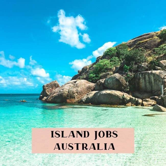 Work on an island in Australia