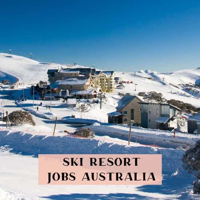 Work in a ski resort Australia