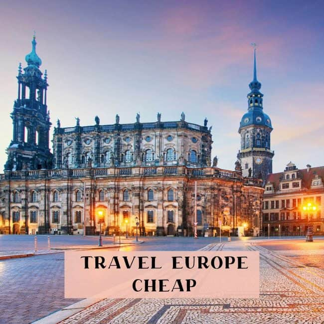 Travel Europe Cheap