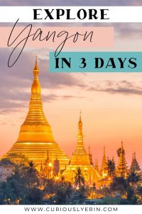 Are you looking to spend 3 days in Yangon? This Yangon itinerary is designed for the backpacker wishing to discover the best of Myanmar's largest city. The travel guide includes arrival information, things to do in Yangon, where to eat, where to sleep, how to get there and best times to visit Myanmar. Explore temples, lakes, delicious food and a unique city life. #myanmartravel #cheapasiatravel #southeastasiaitinerary #thingstodoinyangon