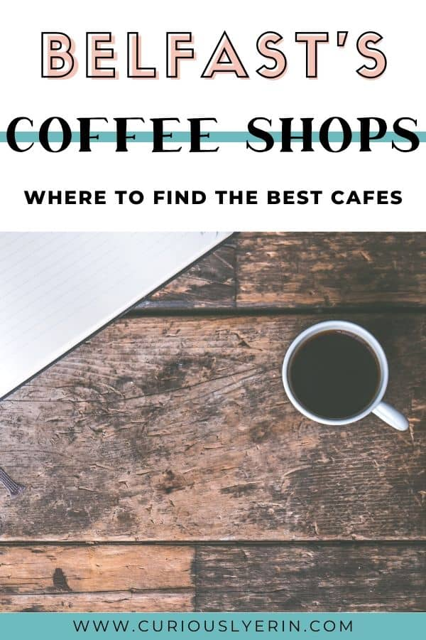 In this guide discover the best cafes and where to find the best coffee in Belfast. Belfast has a cool hipster scene which guarantees good coffee, arts and culture and vibrant live music venues. #coffeeguide #traveluk #belfastnorthernireland #thingstodobelfast