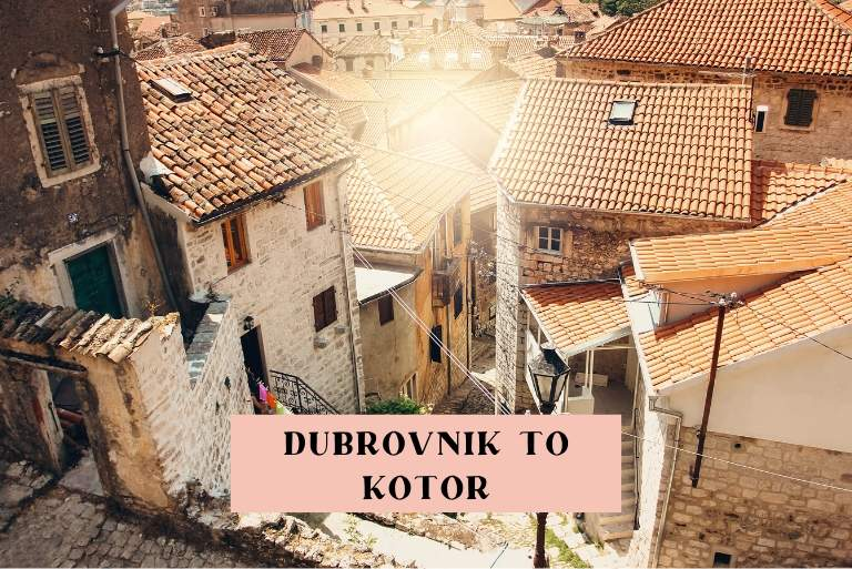 how to get from Dubrovnik to Kotor