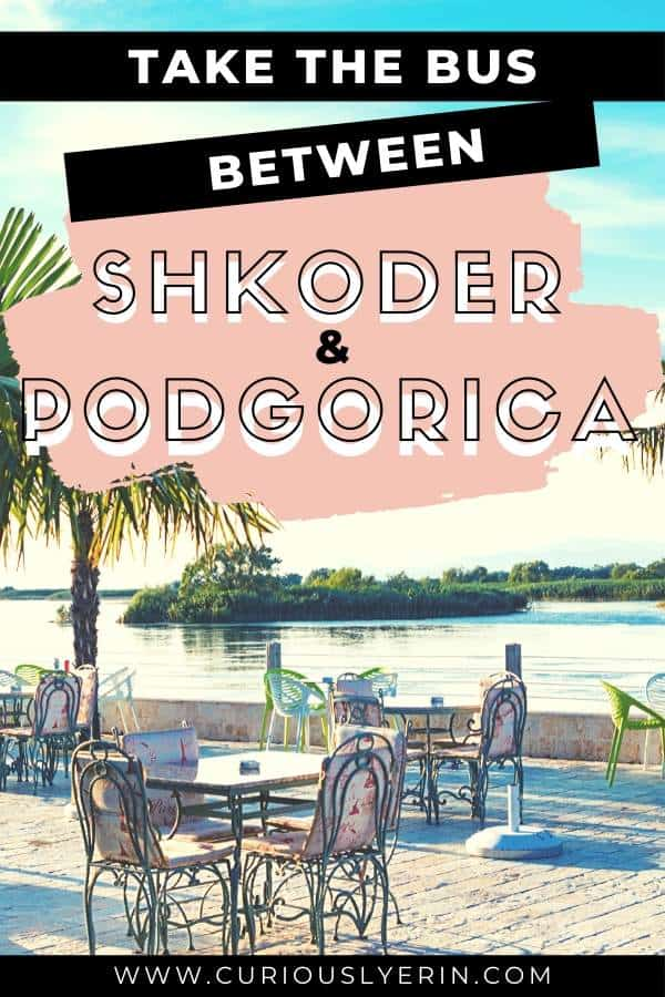 In this post discover the cheapest and quickest way to get from Shkoder to Podgorica by bus. The journey between Albania and Montenegro is very short and should be a seamless trip if you follow these tips. Make sure to buy your ticket in advance and print it. #shkoderalbania #balkantravel #balkanbackpacking #montenegrotravel