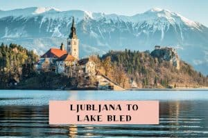 How to get between Ljubljana and Lake Bled