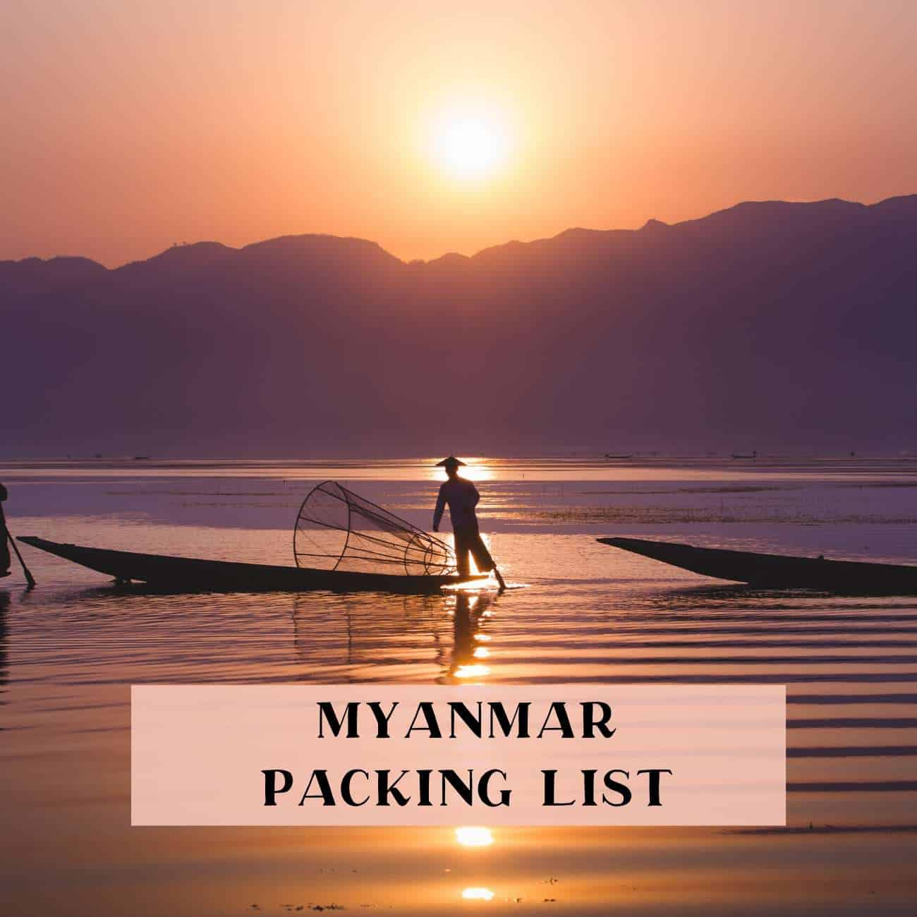 What to pack for Myanmar